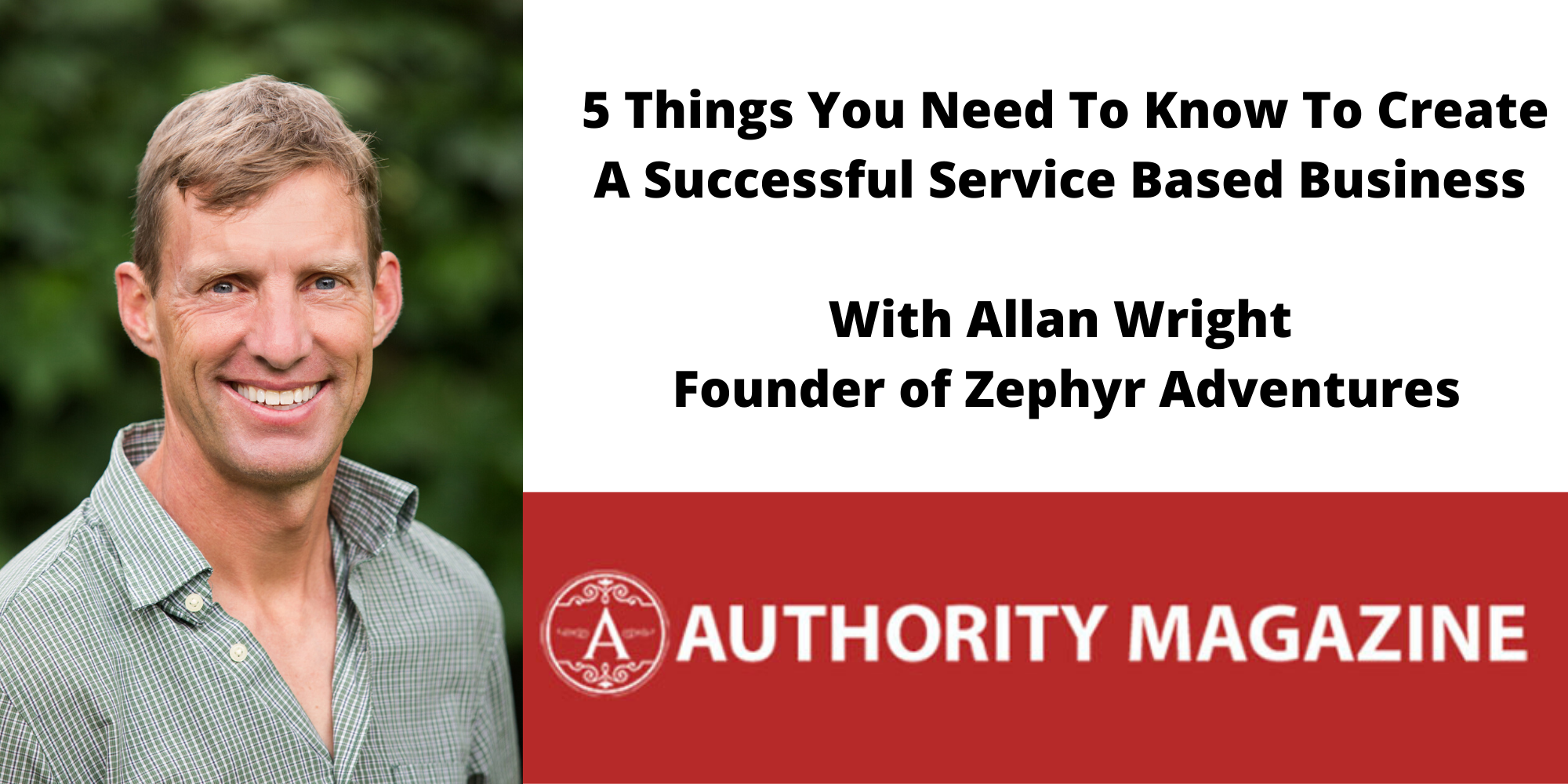 Interview With Allan Wright – 5 Things You Need To Know To Create A Successful Service Based Business